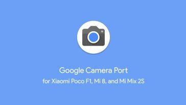Install Google Pixel 3 Camera Port for Xiaomi Poco F1, Mi 8 & Mi Mix 2S